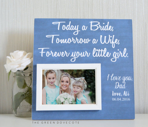 Mom and Dad Gift - Father Of The Bride Gift - Wedding Gift For Parents - Today A Bride - Custom Wedding Frame - Thank You Wedding Gift