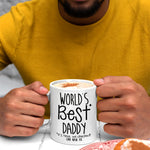 Load image into Gallery viewer, Fathers Day Mug / World's Best Daddy Mug
