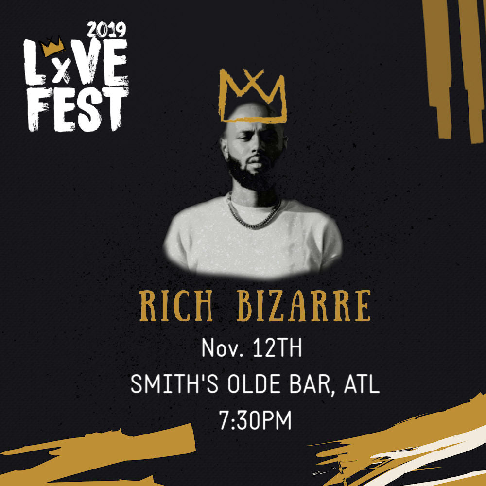 LxVE Fest 2019 Presents: Rich Bizarre