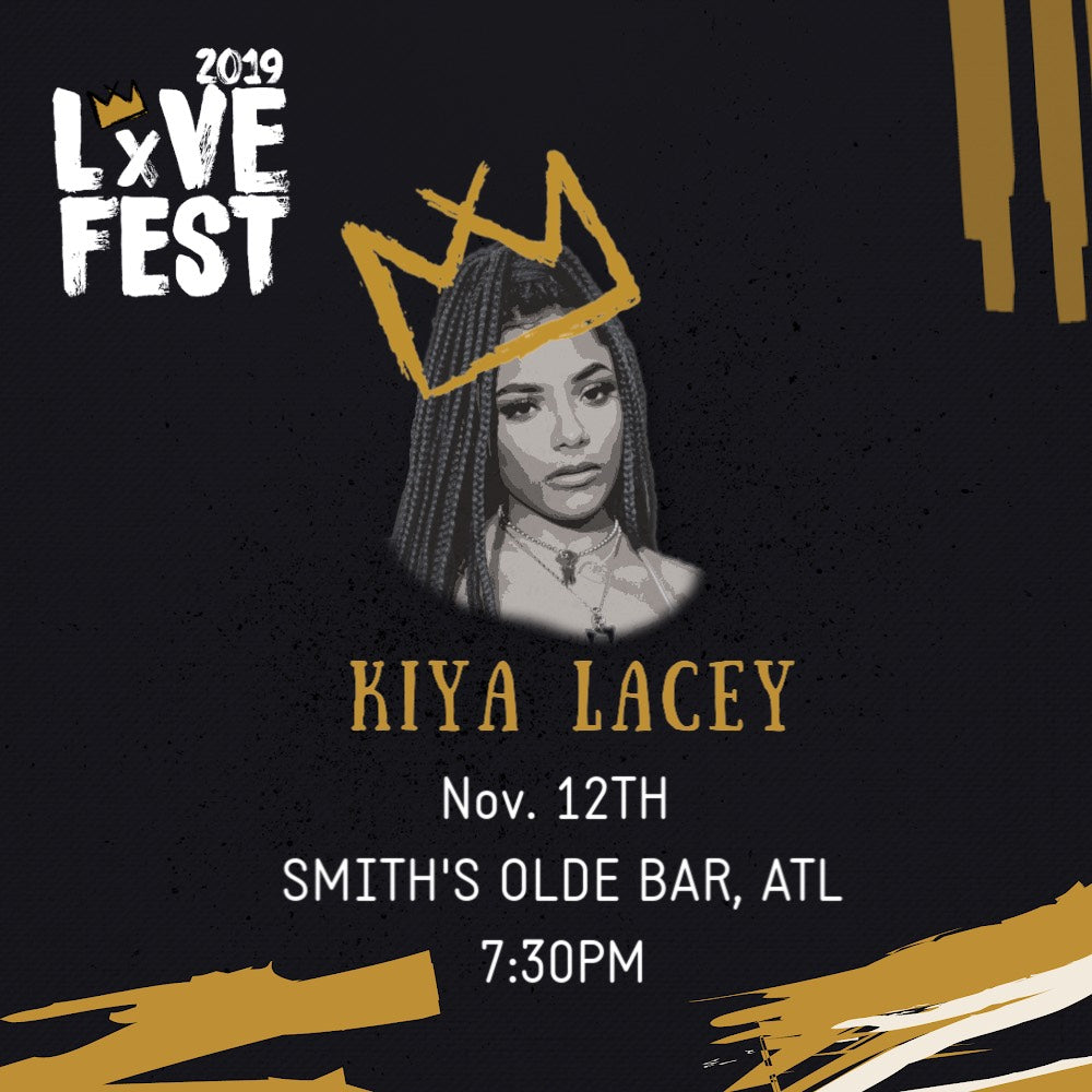 LxVE Fest 2019 Presents: Kiya Lacey