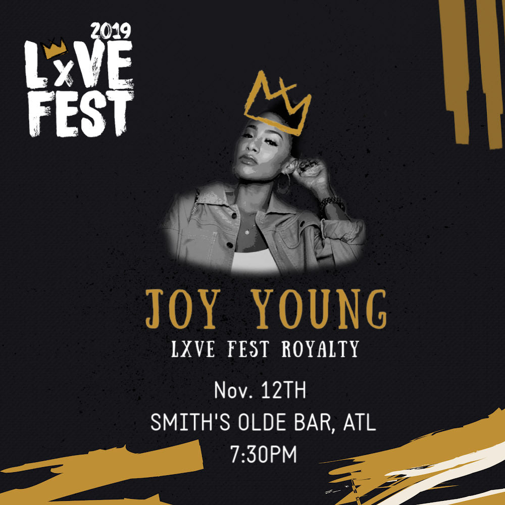 LxVE Fest 2019 Presents The Crowning: with Joy Young