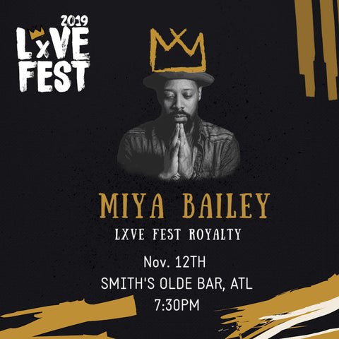 LxVE Fest 2019 Presents: The Crowning with Miya Bailey