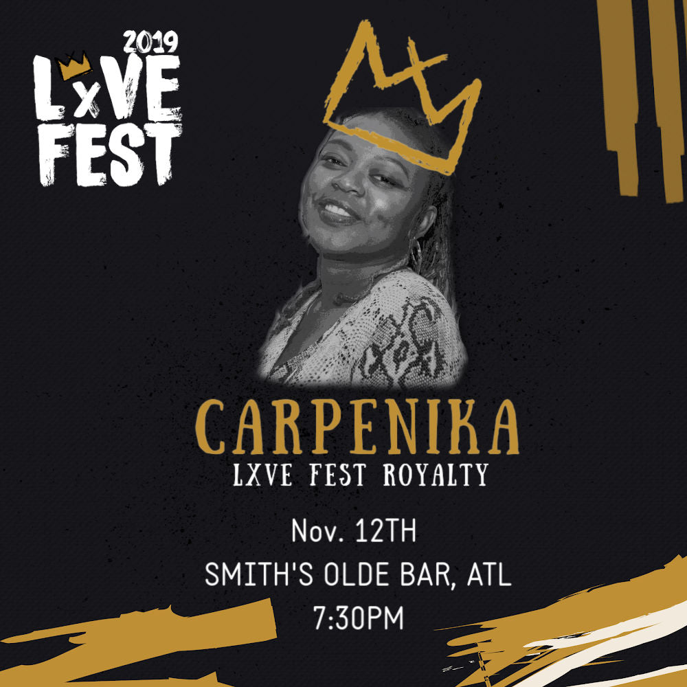 LxVE Fest 2019 Presents: Carpenika