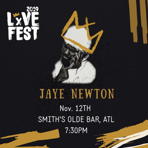 LxVE Presents: Jaye Newton, LxVE Fest 2019