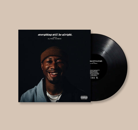 Everything Will Be Alright - Limited Edition Vinyl