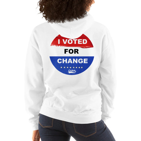 """I VOTED FOR CHANGE"" Hoodie"