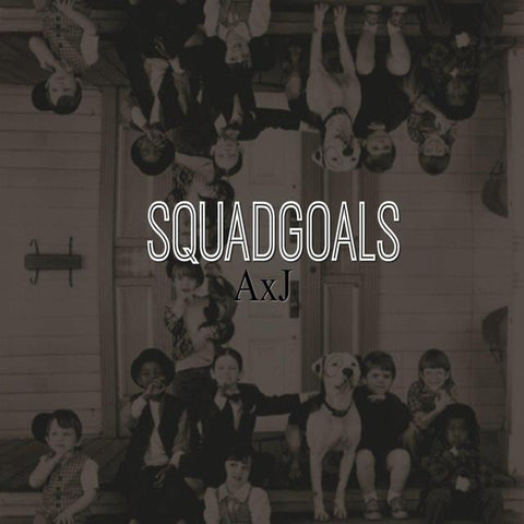 Squad Goals - Single
