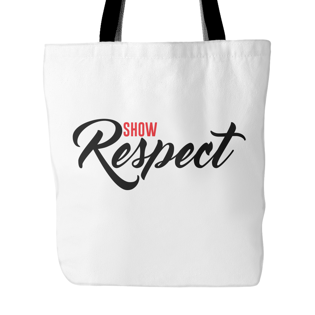 Show Respect Tote