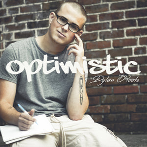 Optimistic by Dylan