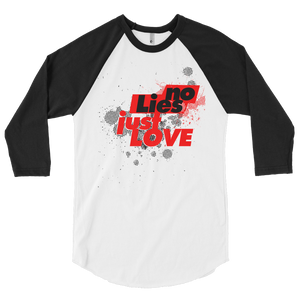 No Lies Just Love 3/4 Sleeve Raglan Men's Shirt