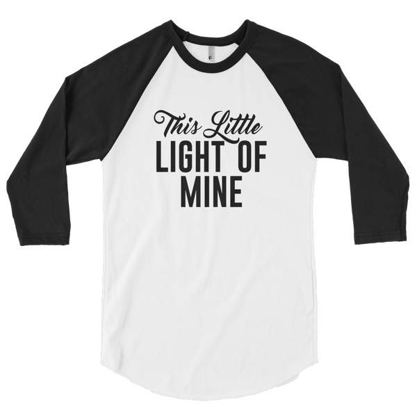 This Little Light of Mine 3/4 Sleeve Raglan Unisex Shirt