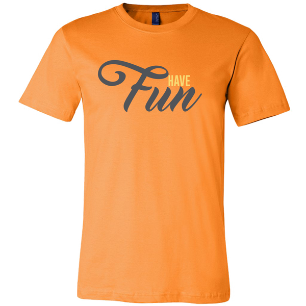 Have Fun Men's Shirt