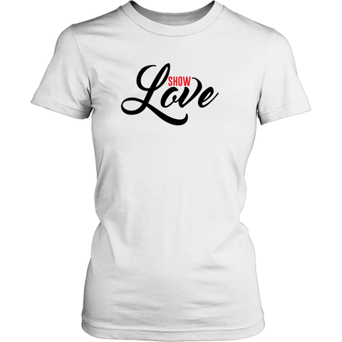 Show Love Women's Shirt