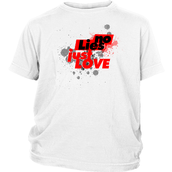 No Lies Just Love Youth Tee