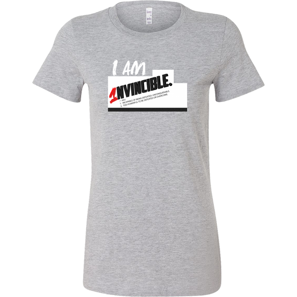 I Am Invincible Bella Women's Shirt