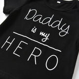Daddy is My Hero Toddler Set Baby Clothes GEEKS1024