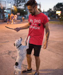 'My Dog is my Valentine' - Valentine's T-Shirt