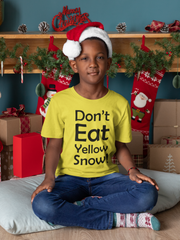 Don't Eat Yellow Snow. Christmas. Kids Crew Neck T-Shirt