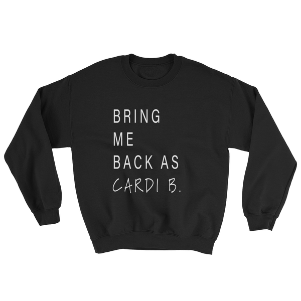 Bring Me Back As Bardi sweatshirt