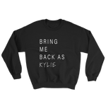 Bring Me Back As KJ sweatshirt