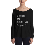 Bring Me Back As Queen B long sleeve