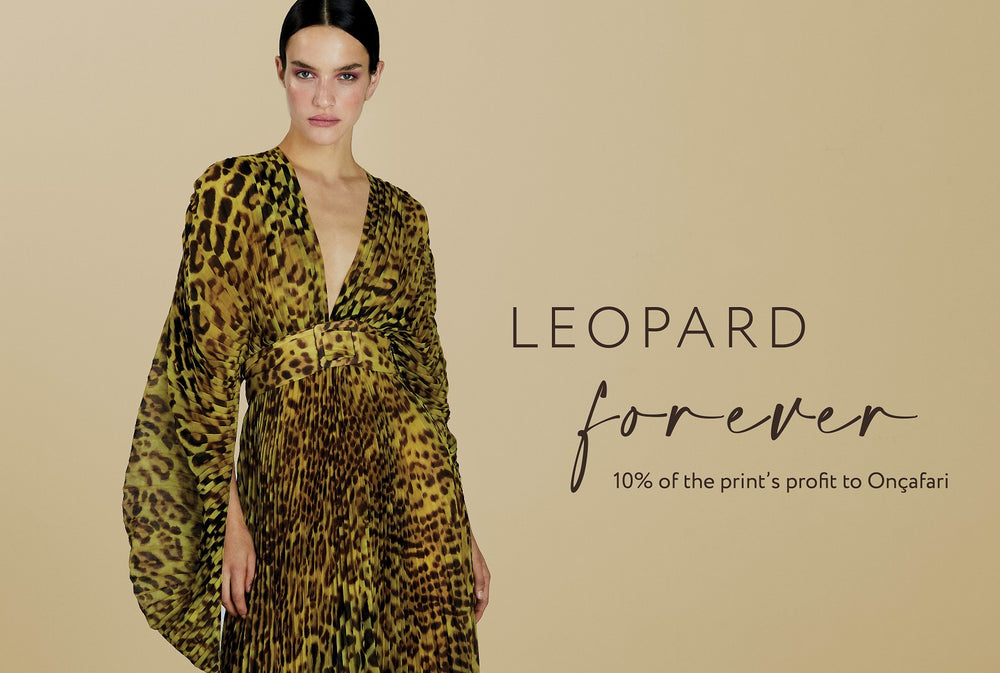 Up to 30% off on selected Leopard Print pieces between August 1st and 4th. Every purchase of the selection will have 10% of the profit donated to Onçafari! Donate with us!