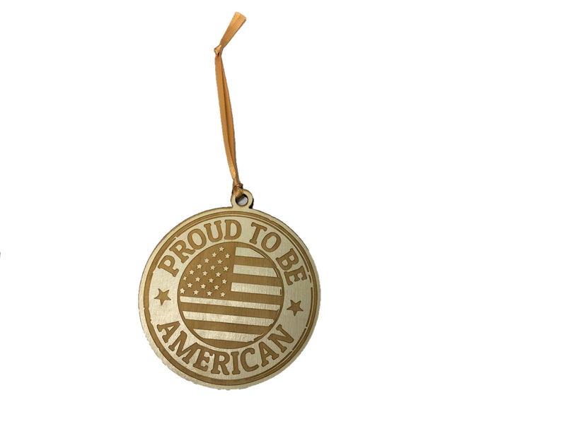 Proud to be American Wood ornament