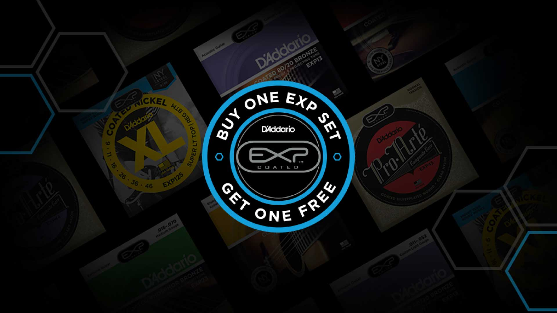 Limited Time: Buy One Get One Free, D'Addario EXP Strings