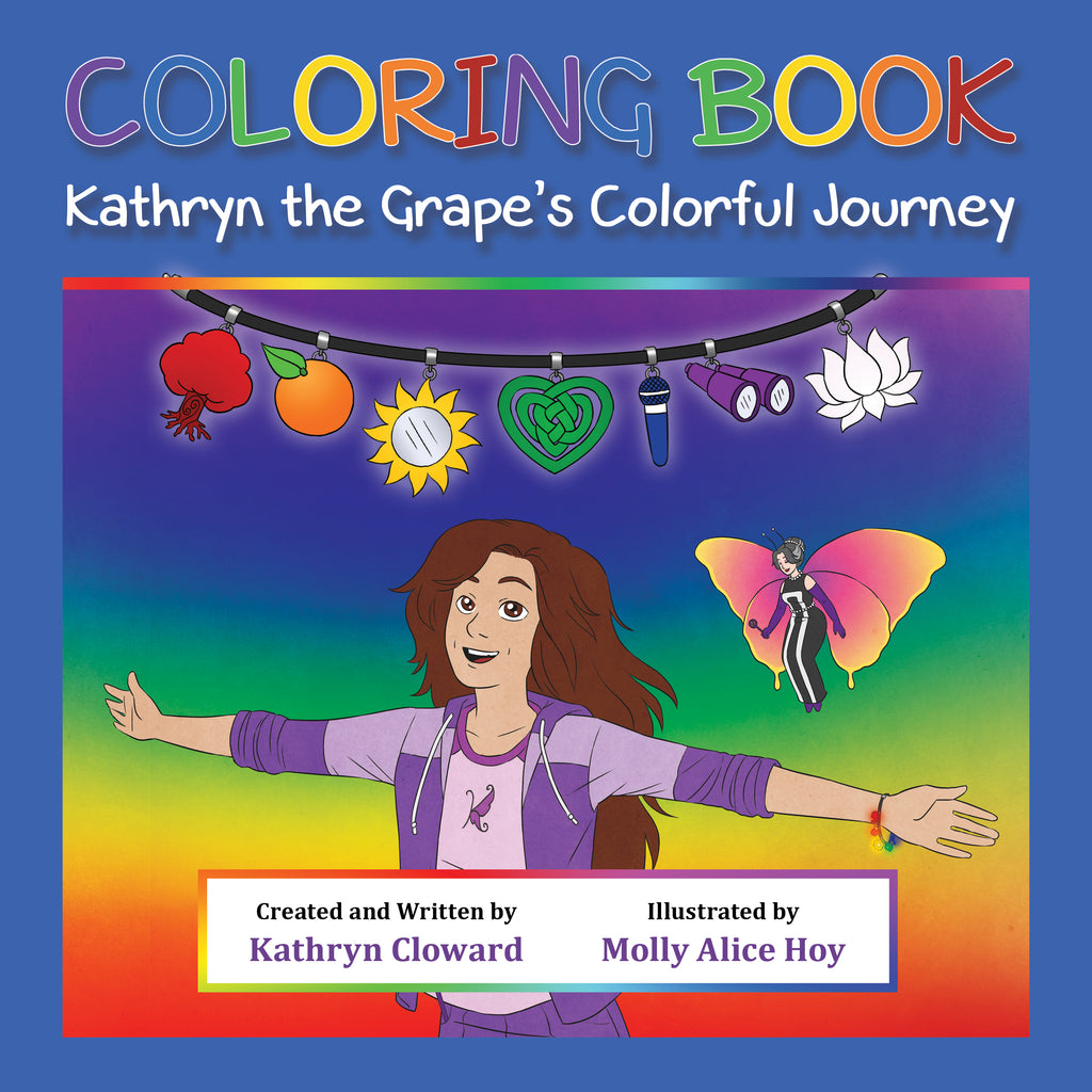 Coloring Book Kathryn the Grape's Colorful Journey