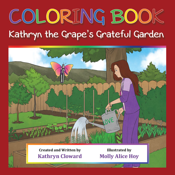 Coloring Book Kathryn the Grape's Grateful Garden