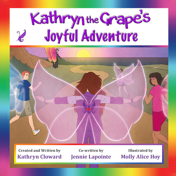 Kathryn the Grape's Joyful Adventure