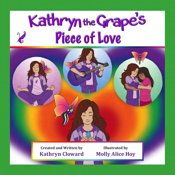 Kathryn the Grape's Piece of Love