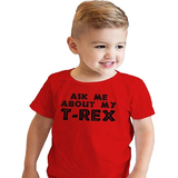 red Ask Me About My T-Rex T-shirt Dinosaur loving children novelty fearsome lovely quirky gift Jurassic triassic top Tee t-shirts t-shirt t-rex roar rex novelty gift novelty Me kids jurrasic girls girl funs funny fun family fun dinosaurs dino creteceous comedy clothing clothes childrens child cheeky boys boy