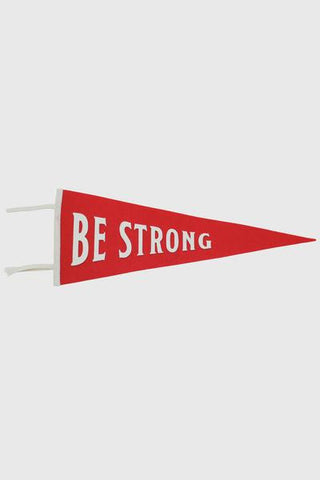 Be Strong Pennant