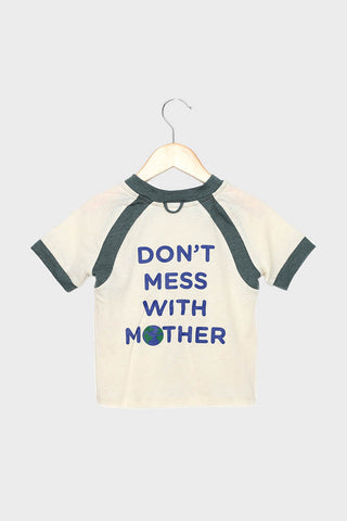 Don't Mess With Mother Earth Tee