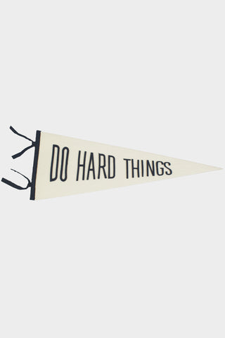Do Hard Things Pennant