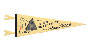 There is No Substitute for Hard Work Pennant