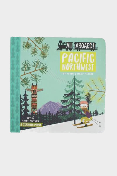 all aboard pacific northwest board book