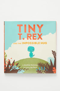 Tiny T. Rex & the Impossible Hug