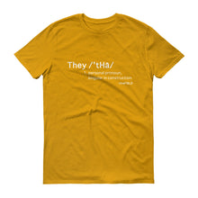"""They"" Soft Tee"