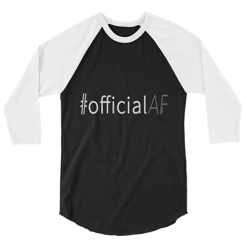 #officialAF - 3/4 sleeve raglan shirt