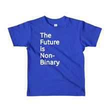 The Future is Non-Binary - Short sleeve small human (kids) t-shirt