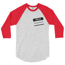 """Hi, My Pronouns Are"" - They/Them - 3/4 Sleeve Raglan Tee"