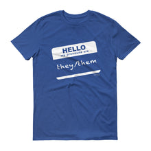 """Hi, My Pronouns Are"" - They/Them Lightweight T-Shirt"