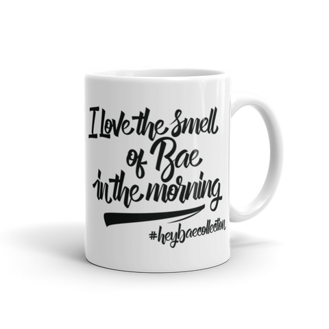 I Love the Smell of Bae in the Morning Mug
