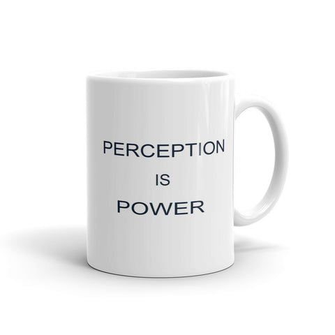 Mug Perception is Power - Youthful Ambition YA