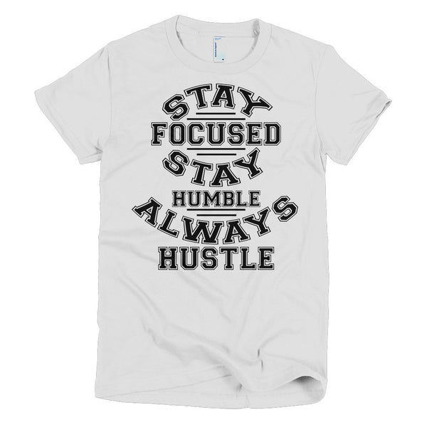 Stay Focused Short sleeve women's t-shirt