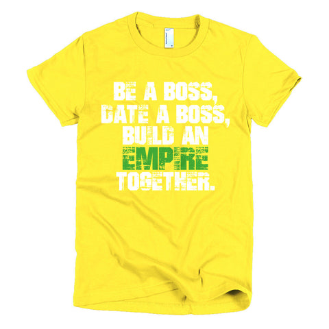 Be A Boss Short sleeve women's t-shirt