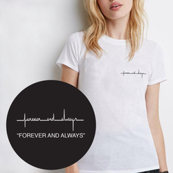 Forever & Always t-shirt by 143
