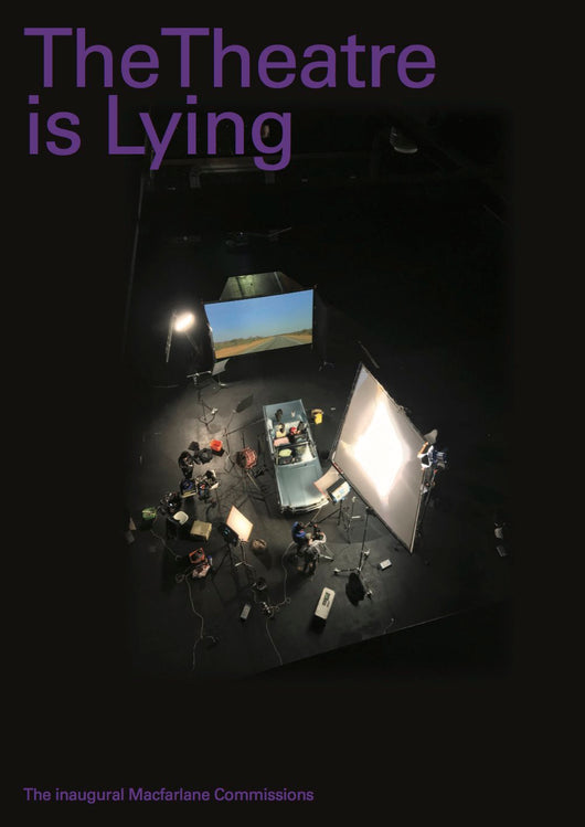 The Theatre is Lying catalogue